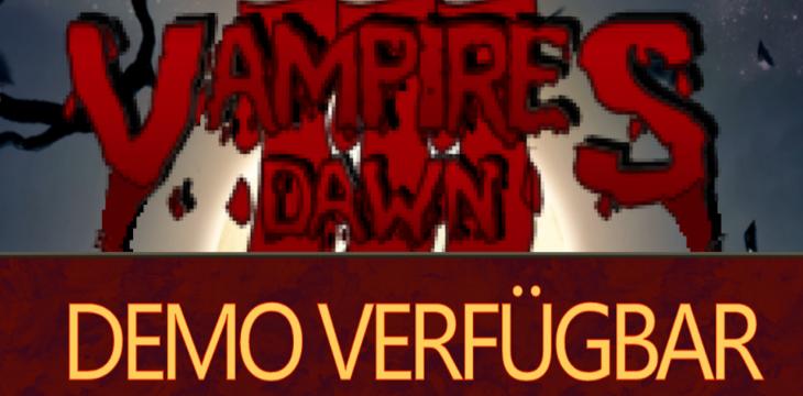 Vampires Dawn 3 Demo nun verfügbar!